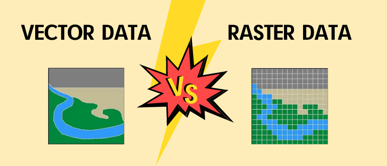 Vector data vs Raster Data